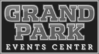 GRAND PARK EVENTS CENTER Trademark of City of Westfield ...