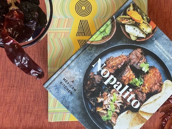 Oaxaca and Nopalito two highly acclaimed Mexican cookbooks