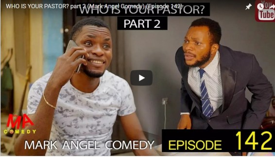 Download Video : WHO IS YOUR PASTOR Part Two (Mark Angel Comedy) (Episode 142)