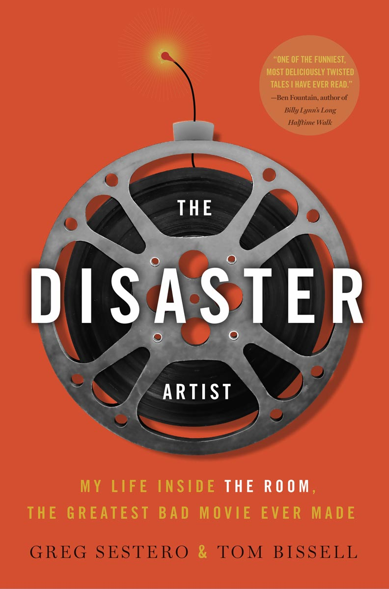 The Disaster Artist by Greg Sestero and Tom Bissell