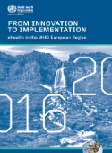 Market iT From innovation to implementation – eHealth in the WHO European Region (2016) Digital