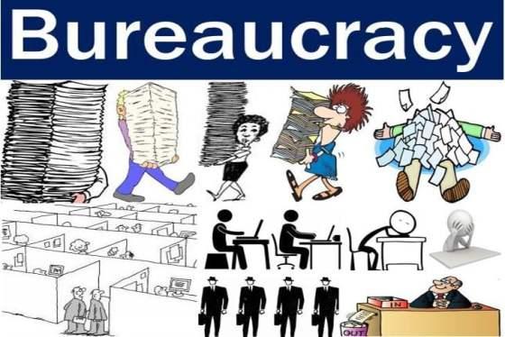 Bureaucracy - lots of paper and procedures