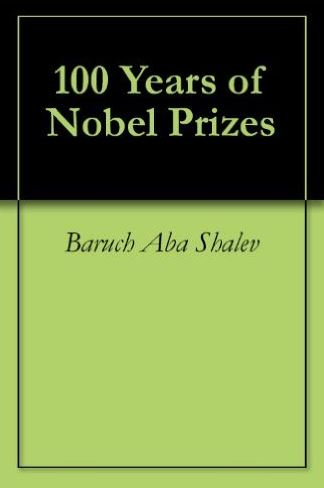 100 Years of Nobel Prizes