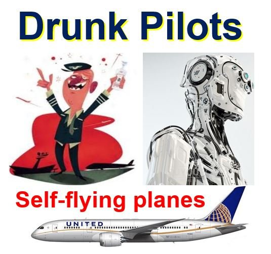 Drunk pilots vs self flying planes