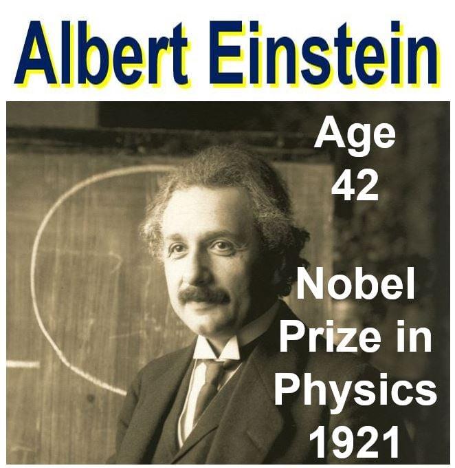 Albert Einstein awarded Nobel Prize aged 42