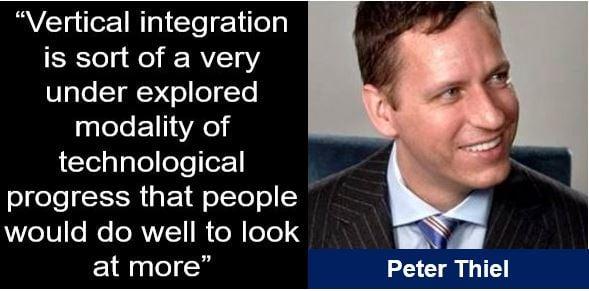 Peter Thiel vertical integration quote