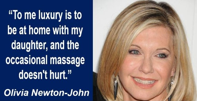 Olivia Newton-John luxuries quote