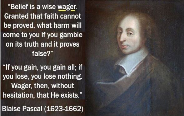 Wager quote - Blaise Pascal