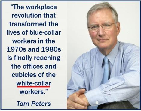 White collar quote - Tom Peters