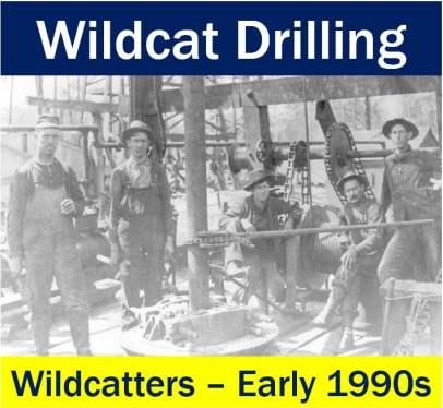 Wildcat Drilling - team of wildcatters