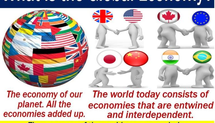 Global economy - definition and examples