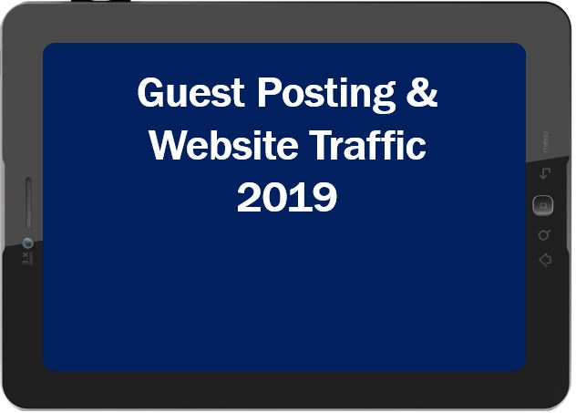 How Guest Posting May Affect Your Website's Traffic in 2019