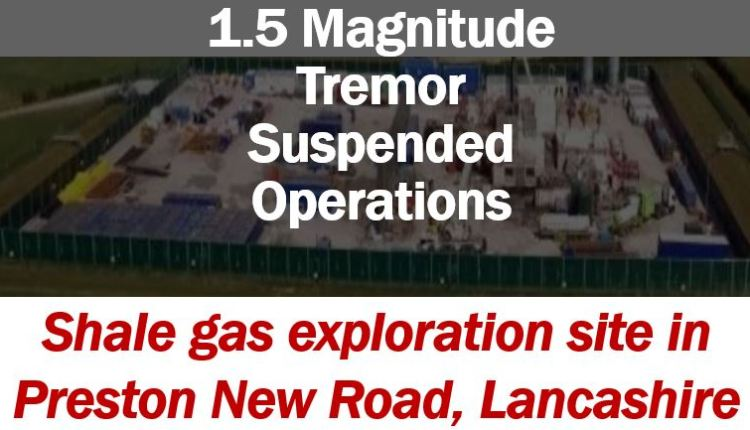 Fracking suspended due to tremor