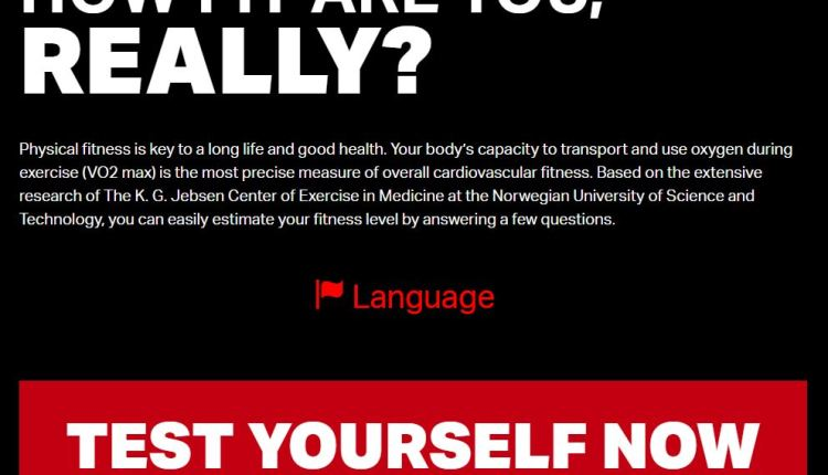 A Fitness calculator tells you how fit you are
