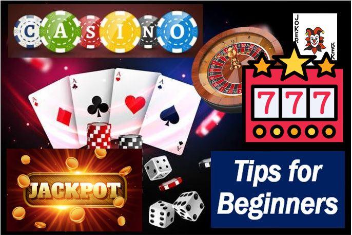 11 Good Gambling Tips for Beginner Casino Players