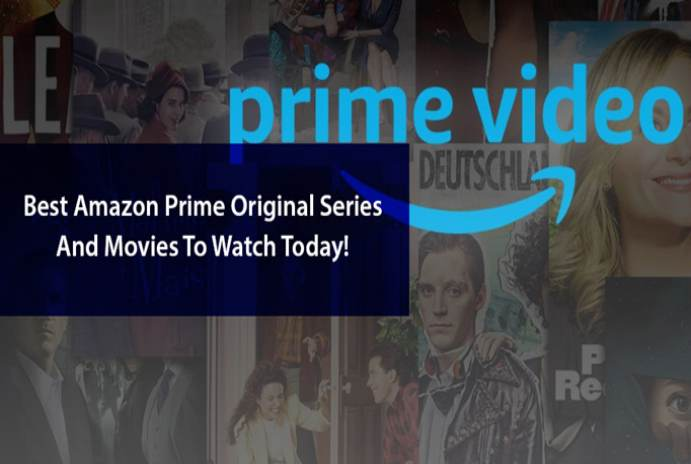 Best Amazon Prime Original Series And Movies To Watch Today!
