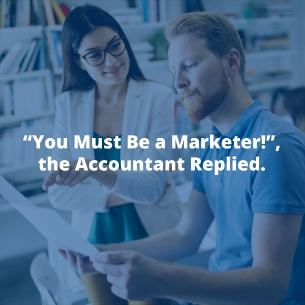 You Must Be a Marketer