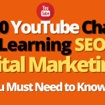20 Best YouTube Channels for Digital Marketing and SEO Learning