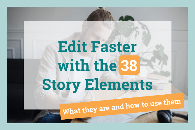self-editing witht he 38 story elements