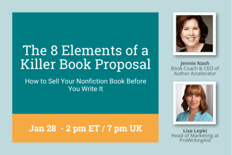 The 8 Elements of a Killer Book Proposal: Sell Your Nonfiction Book Before You Write It