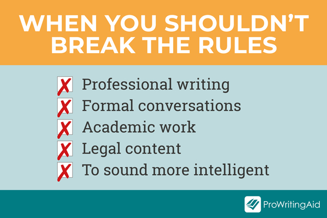 examples of when not to break the rules