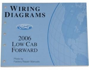 2006 FORD LCFL45 LCFL55 450 550 Truck Electrical Wiring
