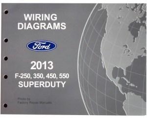 2013 Ford F250 F350 F450 F550 SuperDuty Truck Electrical
