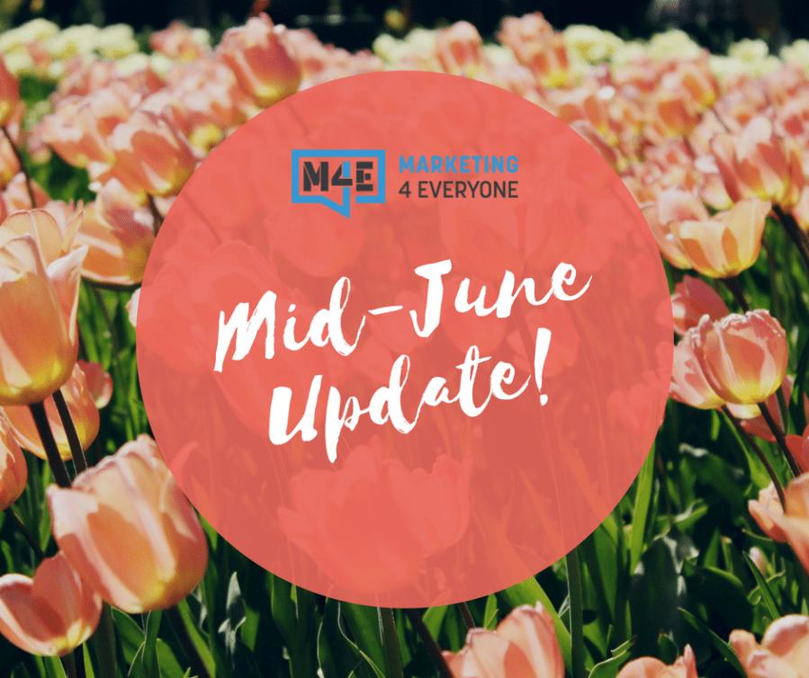 Mid-June Update!