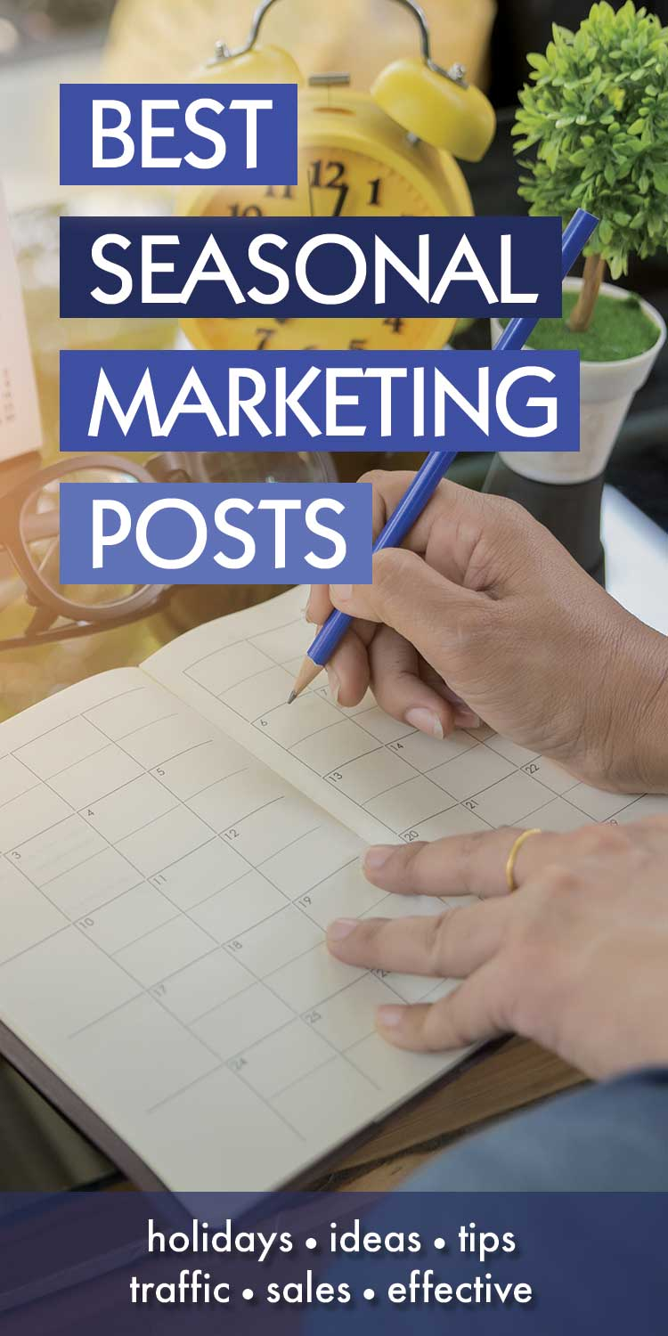 All My Best Seasonal Marketing Tips And Ideas Archives