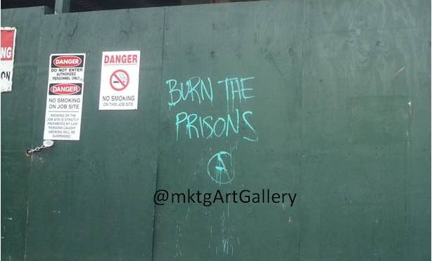 Burn The Prisons?