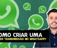 Como Criar uma Lista de Transmissão no WhatsApp?
