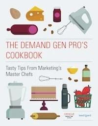 The Demand Gen Pro's Cookbook