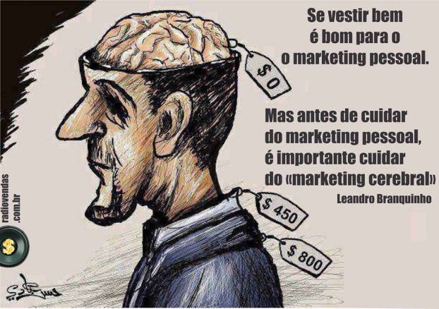 Se-vestir-bem-é-bom-para-o-marketing-pessoal-Mas-antes-de-cuidar-do-marketing-pessoal-é-importante-cuidar-do-marketing-cerebral-Leandro-Branquinho (1)
