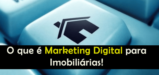 O que é Marketing Digital para Imobiliárias