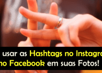 Como usar as Hashtags no Instagram e no Facebook em suas Fotos