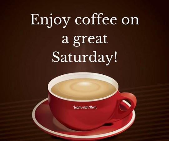 Enjoy coffee on a great Saturday! (1)