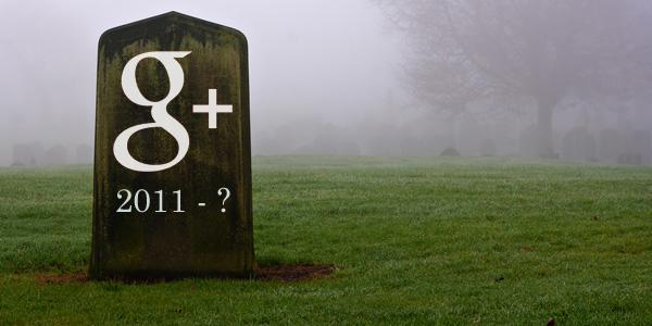 google-plus-graveyard-600.jpg (600×300)
