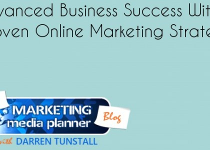 Advanced Business Success With A Proven Online Marketing Strategy
