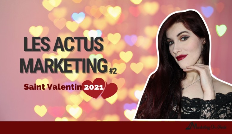 les-actualites-marketing-marketing-on-heels-emy-saint-valentin