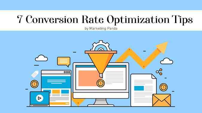 7 Conversion Rate Optimization Tips