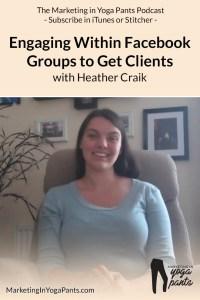Heather Craik on Marketing in Yoga Pants Podcast
