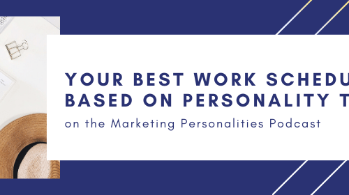 142 - Your Best Work Schedule on the Marketing Personalities podcast hosted by Brit Kolo