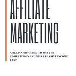 411ni8075gL - AFFILIATE MARKETING: PROVEN BEGINNERS GUIDE TO WIN THE COMPETITION AND MAKE PASSIVE INCOME FAST: LEARN THE INS AND OUTS TO WIN THE AFFILIATE COMPETITION
