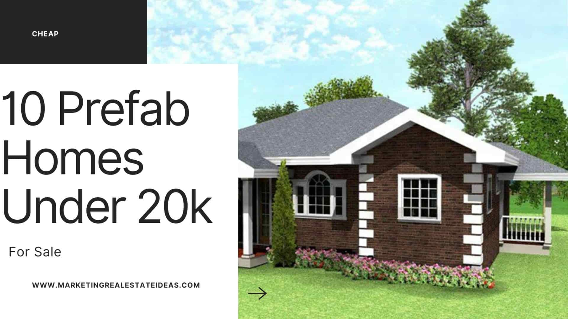 10 Affordable Prefab Homes Under 20k For Sale Online Cheapest Rate