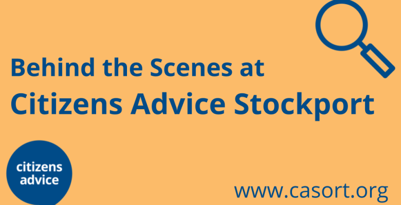 Behind the Scenes at Citizens Advice Stockport _ Oldham _ Rochdale _ Trafford