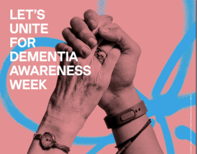 Dementia Awareness week 14th - 20th May