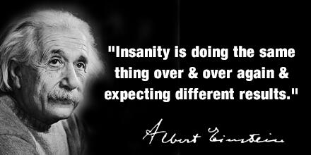 einstein-definition-of-insanity-quote