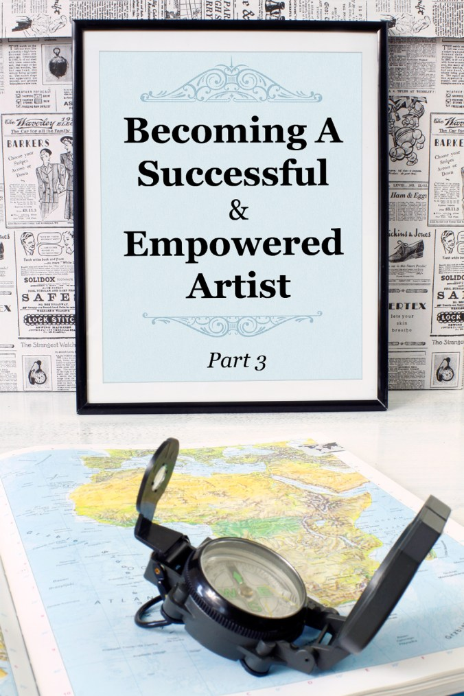 Becoming a Successful & Empowered Artist