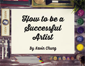 Download my guide: How to Become a Successful Artist