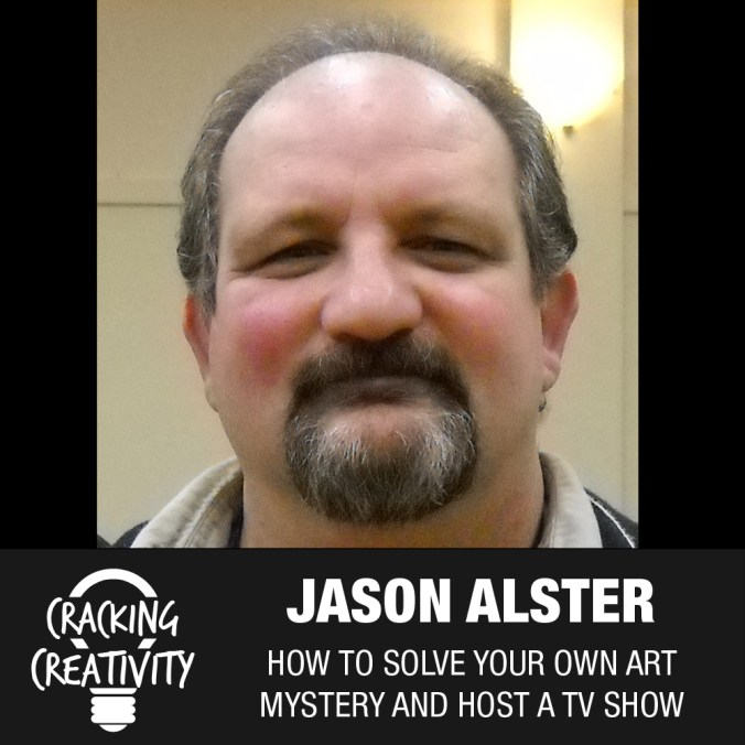Cracking Creativity Episode 16: Jason Alster on How He Merged Science and Art, Solved Art Mysteries, and Got to Host His Own TV Show